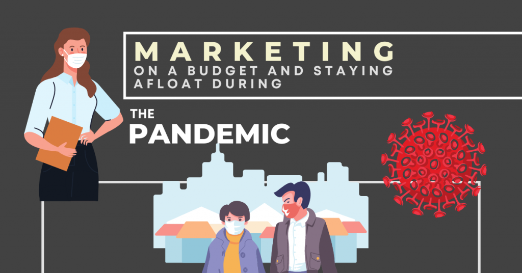 6 Inexpensive Pandemic Marketing Ideas for Small Businesses