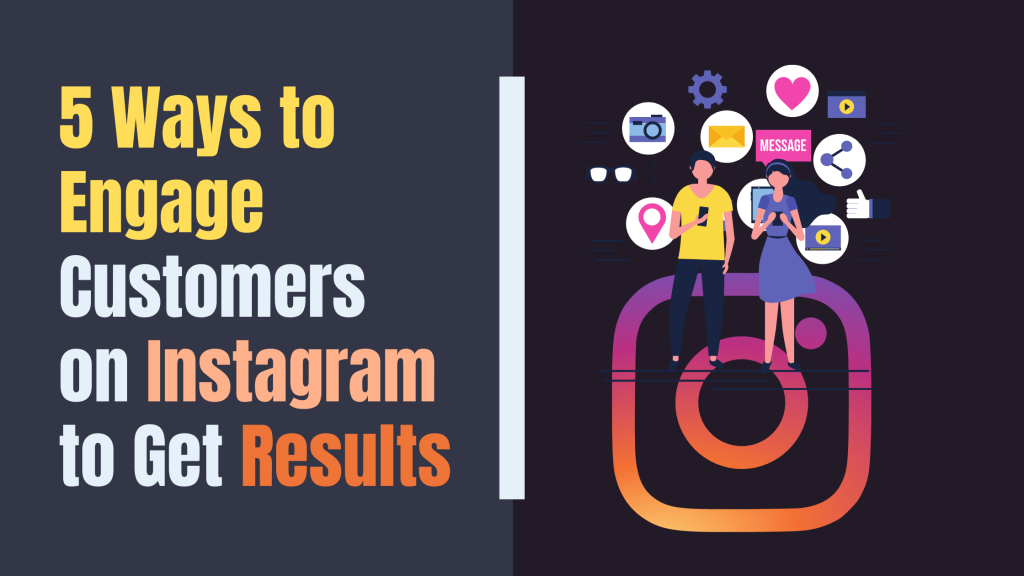 5 Tips to Boost Instagram Engagement