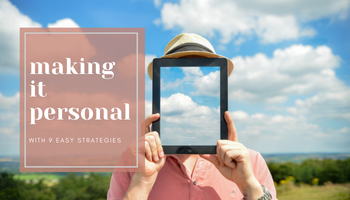 Nine Creative Ways to Use Email Personalization Beyond a Name
